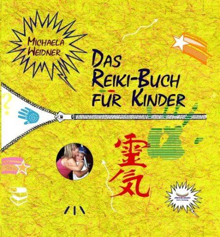 Das Reiki-Buch für Kinder von Michaela Weidner
